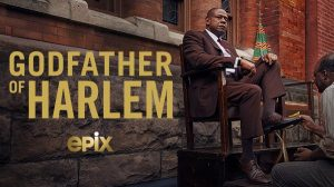 Godfather of Harlem poster. It is arguably the most followed series since it's premiere in September. www.businesstoday.co.ke